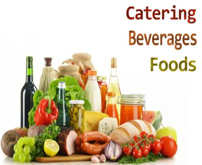 Catering / Foods / Beverages